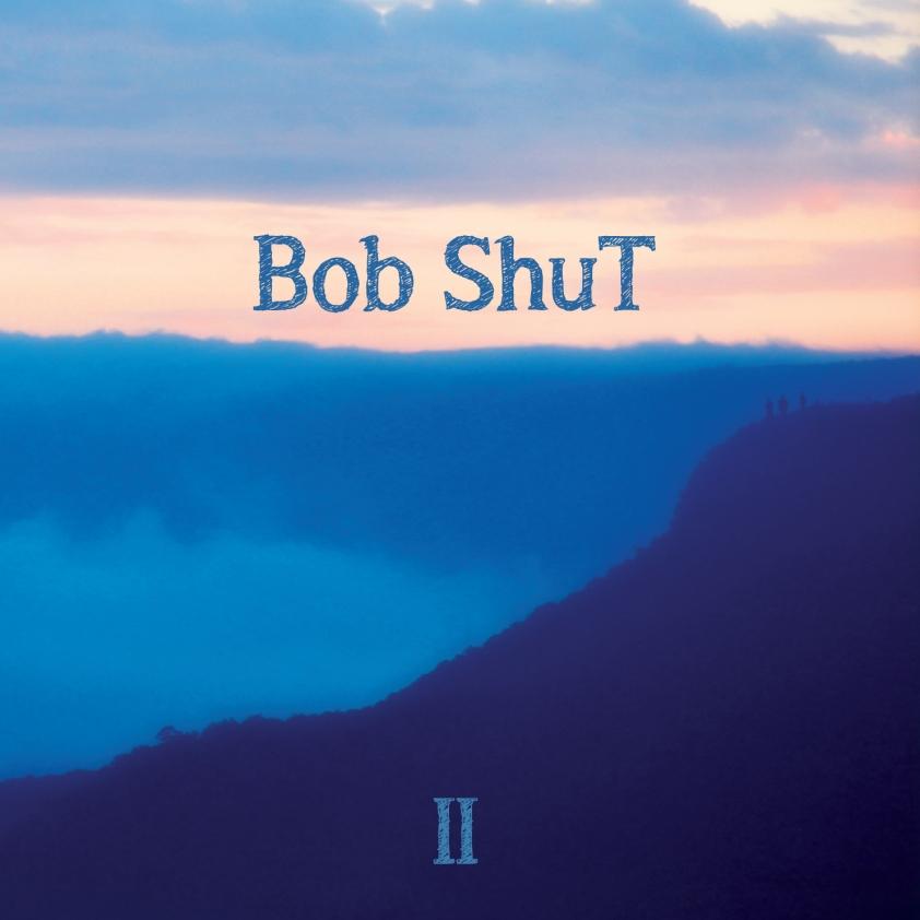 Bob ShuT II